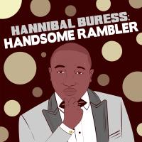 Hannibal Buress: Handsome Rambler podcast