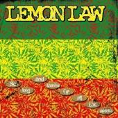 Lemon Law - Still Slightly Stoned