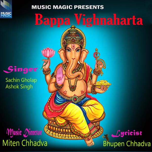 Bappa Vighnaharta - EP by Sachin Gholap & Ashok Singh
