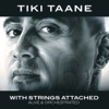 With Strings Attached (Alive & Orchestrated), Tiki Taane
