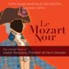 Le Mozart noir: The Life & Music of Joseph Boulogne, Chevalier de Saint-Georges, Tafelmusik Baroque Orchestra & Jeanne Lamon