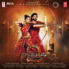 Baahubali 2 - The Conclusion (Original Motion Picture Soundtrack)