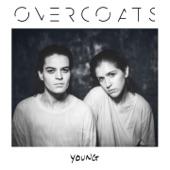 Overcoats - The Fog