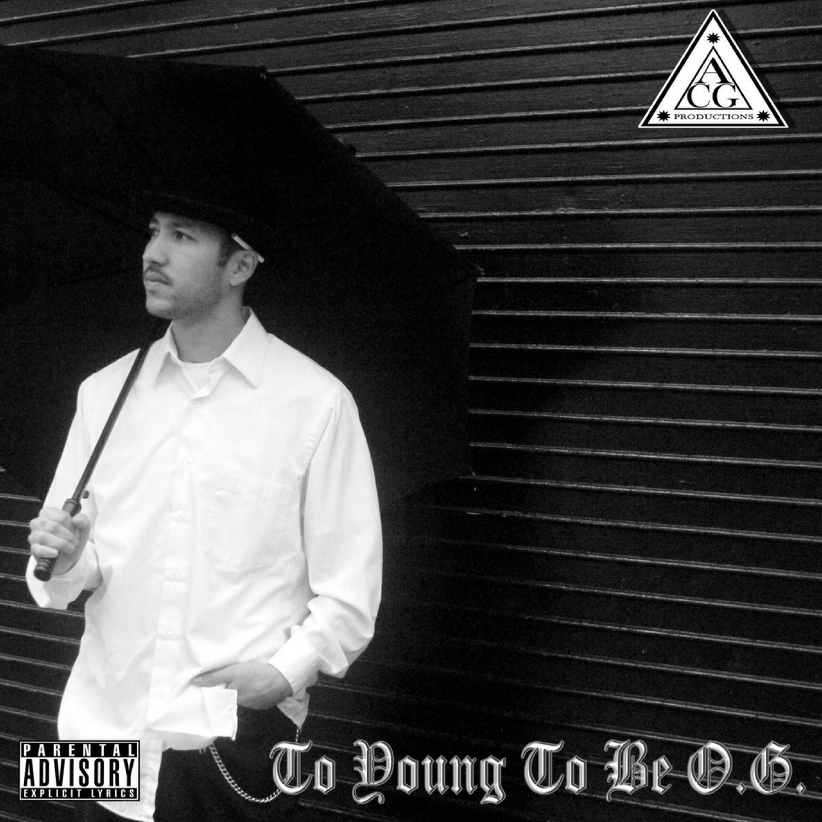 Too Young To Be OG - EP ACG CD cover