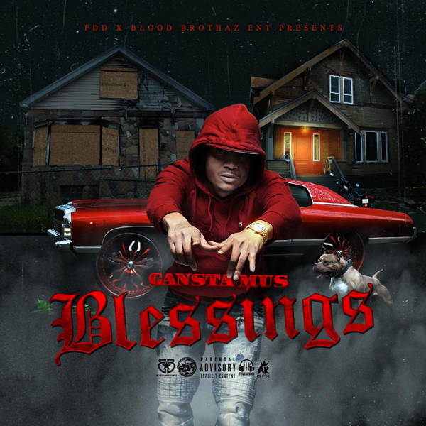 ‎Blessings (feat  Blood Brothaz & Tae Money) - Single by Gansta Mus