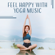 Academy of Powerful Music with Positive Energy - Feel Happy with Yoga Music: 50 Relaxing Tracks to Reduce Stress, Sadness and Depression, Meditate to Find Inner Peace