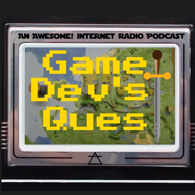 Game Dev's Quest - Awesome! Internet Radio by Awesome ...