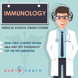 Immunology - Medical School Crash Course (Unabridged) audiobook