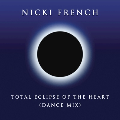 Total Eclipse of the Heart (Dance Mix) - Nicki French song