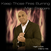 Keep the Fires Burning (The Nigel Lowis Inferno Mix)