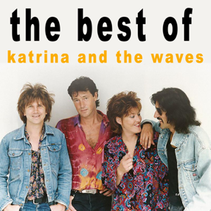 Katrina & The Waves - Walking On Sunshine (25th Anniversary) [2010 Remaster]
