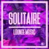 Solitaire Lounge Music, Vol. 1