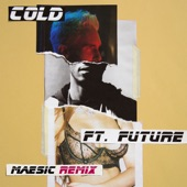 Cold (feat. Future) [Measic Remix] - Single