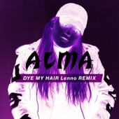 Dye My Hair (Lenno Remix) - Single