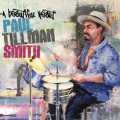 Paul Tillman Smith - A Beautiful Heart