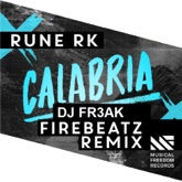 Calabria (Firebeatz & DJ FR3AK Remix) - Single