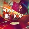 Play - Hip Hop