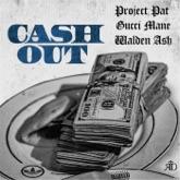 Cash Out (feat. Gucci Mane) - Single