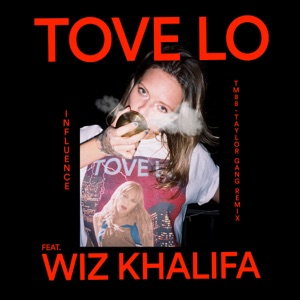Influence (TM88 - Taylor Gang Remix) [feat. Wiz Khalifa] - Single Mp3 Download
