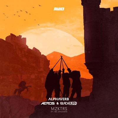Mzktrs (feat. MC Shocker) - Single - Alphaverb