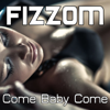 Come Baby Come Mike Thunder Pennino Radio Mix - Fizzom mp3