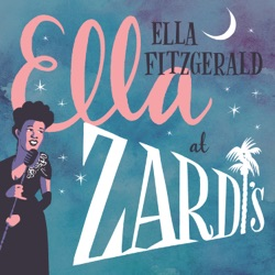 View album Ella Fitzgerald - Ella At Zardi's (Live At Zardi's/1956)