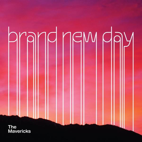 Brand New Day (2017) (Album) by The Mavericks