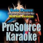 Solo Dance (Originally Performed By Martin Jensen) [Karaoke Version] - Single