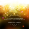 100 Christmas Classics - The Instrumental Songs Streaming Playlist - American Carol Community