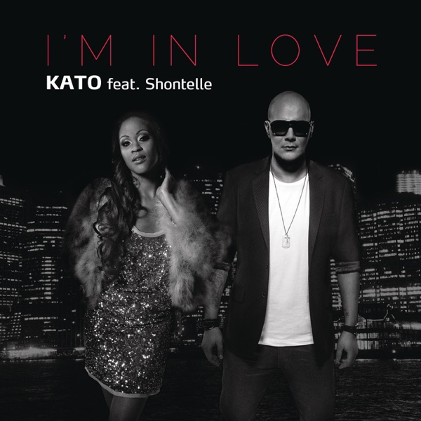 I'm In Love (feat. Shontelle) [Remixes] - EP