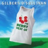 The Berry Vest of Gilbert O'Sullivan