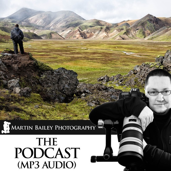 The Martin Bailey Photography Podcast (MP3)