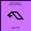 ALPHA 9 & Koven - Only Good Mistake (Extended Mix) artwork