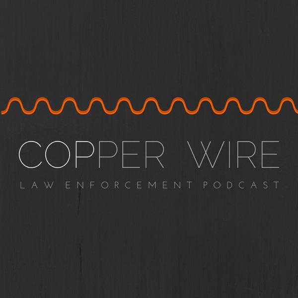 Copper Wire Podcast