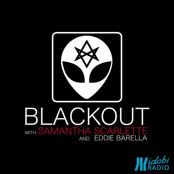 BLACKOUT with Samantha Scarlette