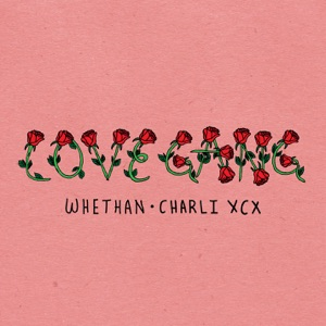 love gang (feat. Charli XCX) - Single Mp3 Download