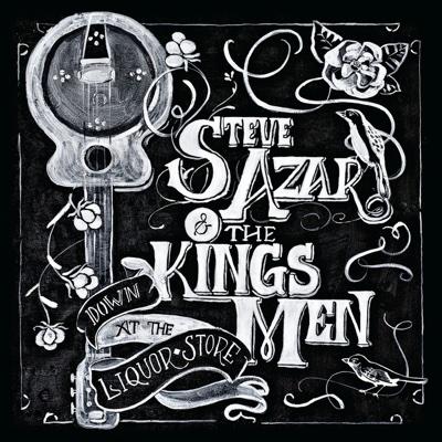 Down at the Liquor Store - Steve Azar & The Kings Men album