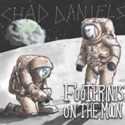 Footprints on the Moon - Chad Daniels - Chad Daniels