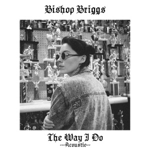 The Way I Do (Acoustic) - Single Mp3 Download