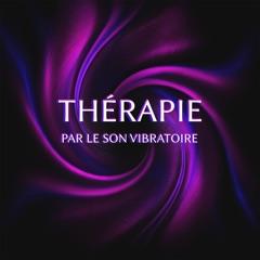Thérapie par le son vibratoire - Faire les séances en musique du plaisir et profonde détente pour les troubles de l'audition, du langage et stress (Oiseaux, vagues, pluie, jardin)