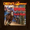 Drew s Famous Country Rodeo Party Music