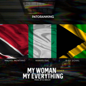 My Woman, My Everything (feat. Machel Montano, Wande Coal & Busy Signal) [Remix]