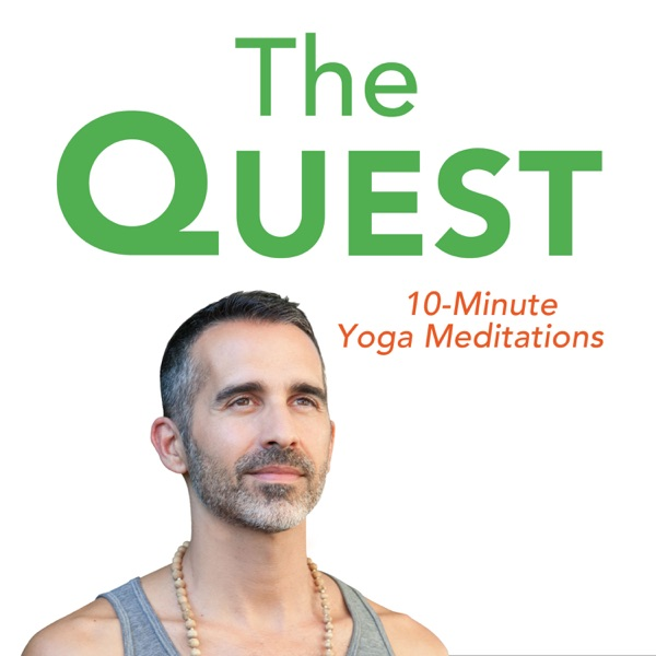 The Quest : 10-Minute Yoga Meditations