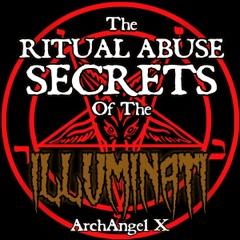The Ritual Abuse Secrets of the Illuminati (Unabridged)