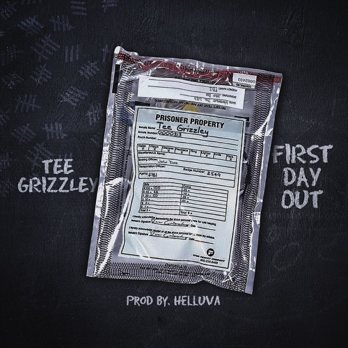 Tee Grizzley - First Day Out - Single