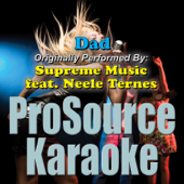 Dad (Originally Performed By Supreme Music & Neele Ternes) [Karaoke]