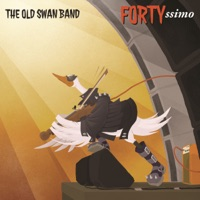 Fortyssimo by The Old Swan Band on Apple Music