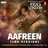 Aafreen (2Nd Version) - Single
