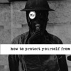 how to protect yourself from - EP
