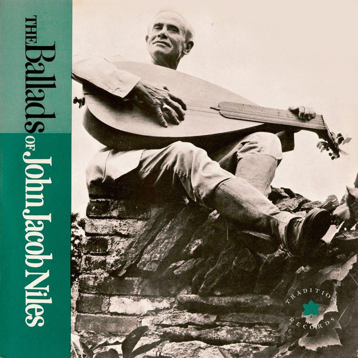 ジョン・J.ナイルズの「The Ballads of John Jacob Niles」をApple Musicで